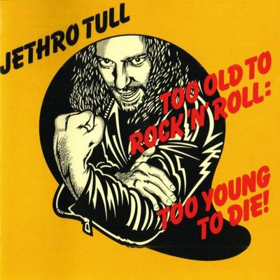jethro-tull-too-old-to-rock.jpg